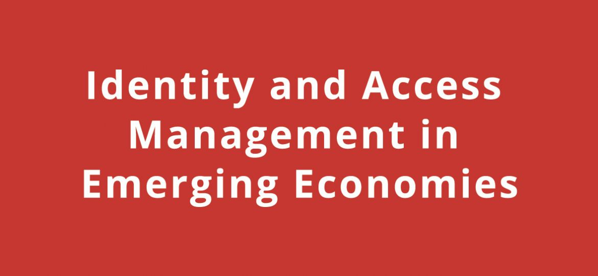 Identity-and-Access-Management-in-Emerging-Economies-