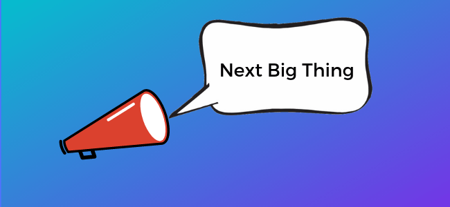Next Big Thing (5)